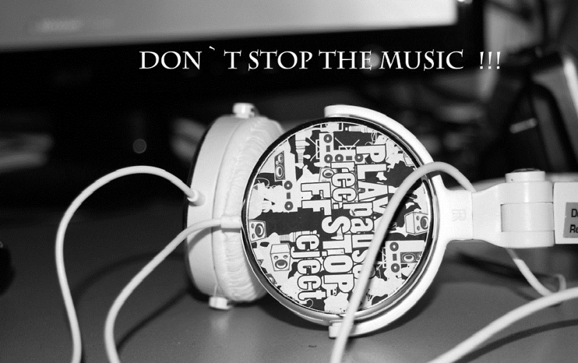 Don`t stop the music!